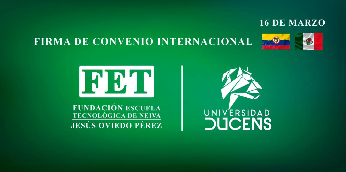 Firma de Convenio Internacional FET-Ducens