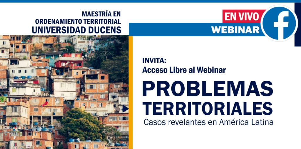 Webinar PROBLEMAS TERRITORIALES EN AMÉRICA LATINA
