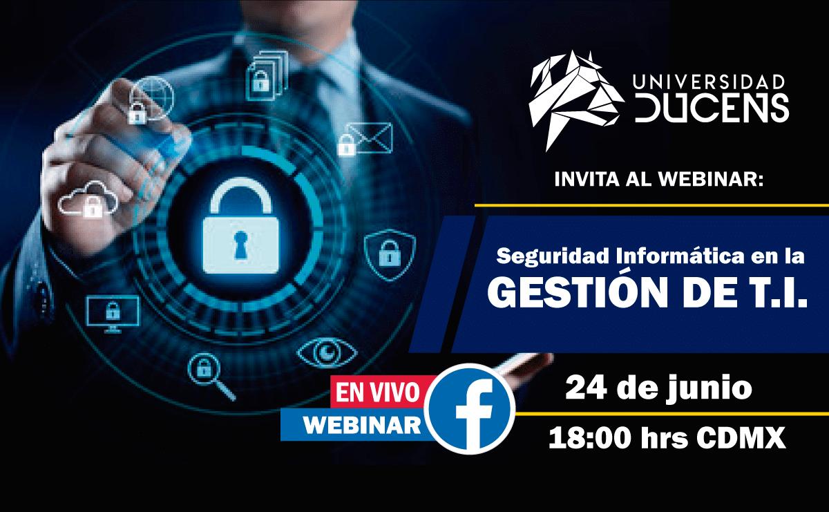 Seguridad Informática en la Gestión de Tecnologías de la Información-TI