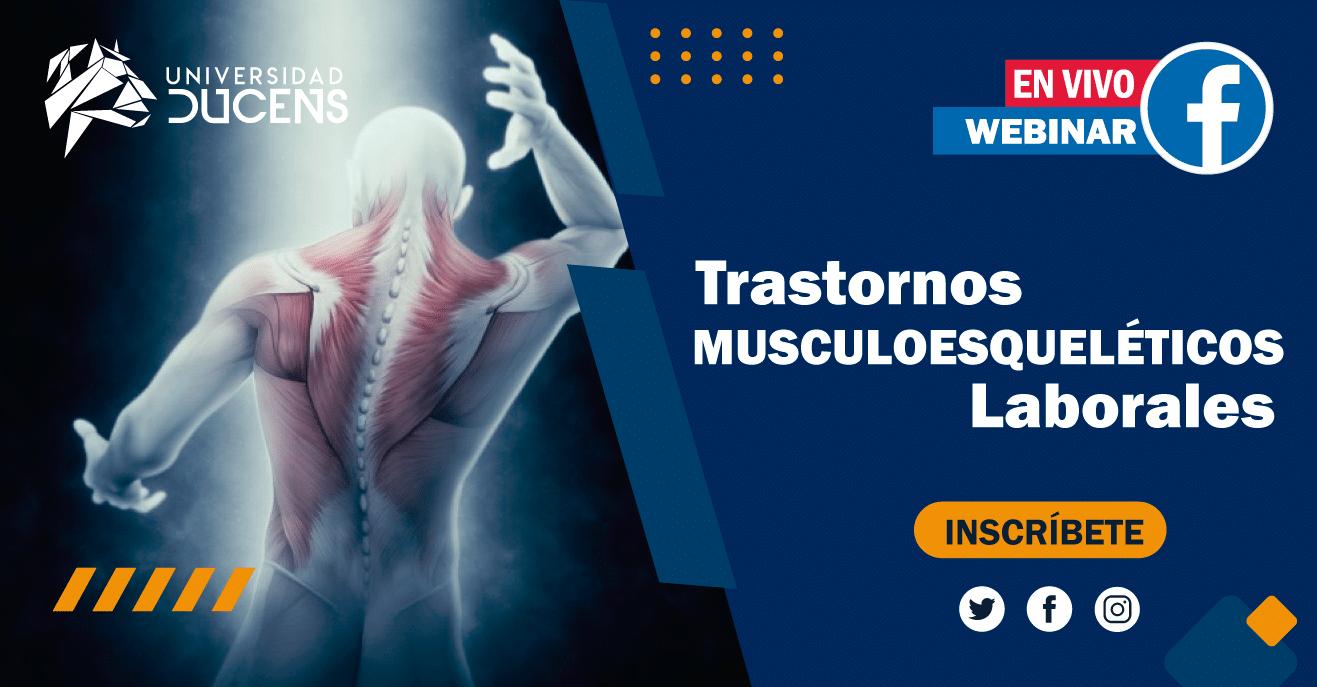Trastornos Musculoesqueléticos Laborales