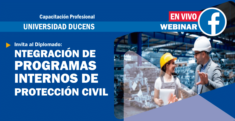 Diplomado en Integración de Programas Internos de Protección Civil