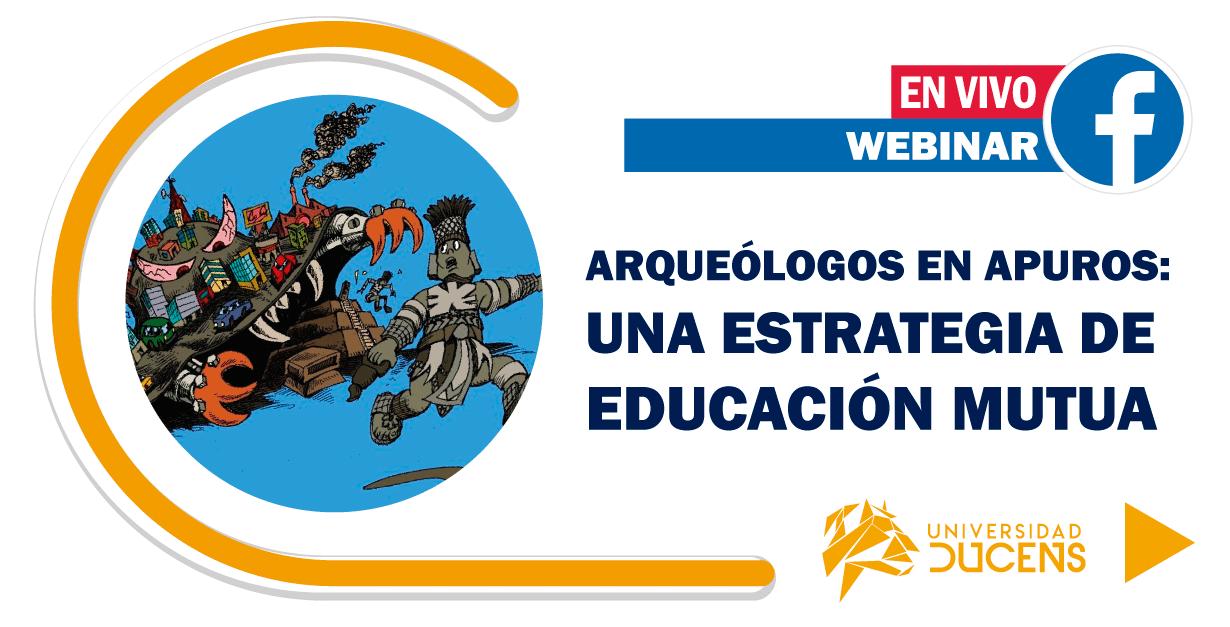Arqueólogos en Apuros: una estrategia de educación mutua