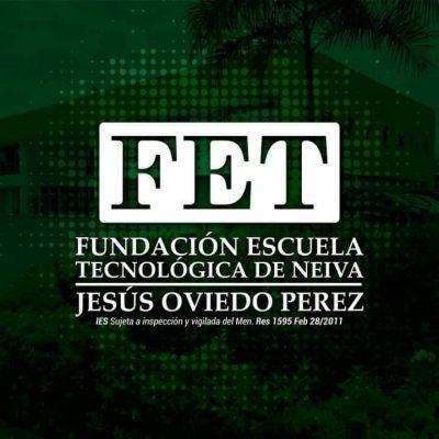 Fundación Escuela Tecnológica de Neiva - FET Jesús Oviedo Pérez